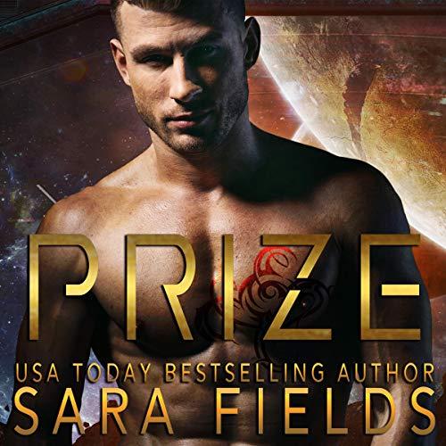 Prize (A Rough Sci-Fi Romance)