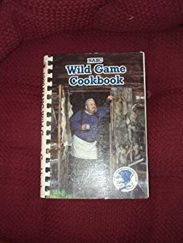 NAHC Wild Game Cookbook, 1990 0914697234 Book Cover