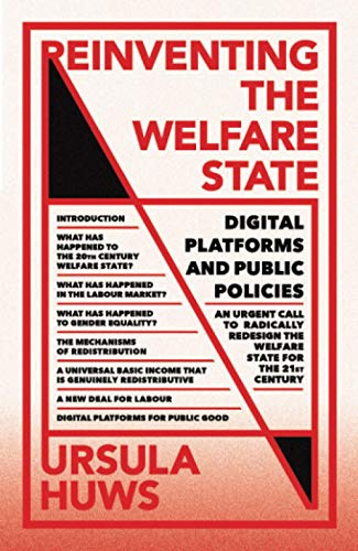 Reinventing the Welfare State: Digital Platforms and Public Policies