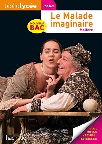 Bibliolycée - Le Malade imaginaire, Molière - BAC 2022: Parcours : Spectacle et comédie