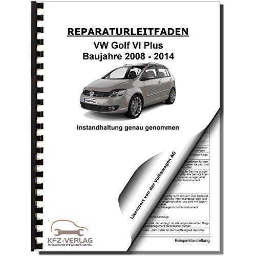 VW Golf 6 Plus (08-14) Instandhaltung Inspektion Wartung Reparaturanleitung