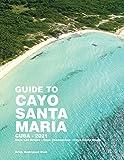 Guide to Cayo Santa María (English Edition)