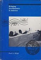 Bringing Aerodynamics to America 0262081148 Book Cover