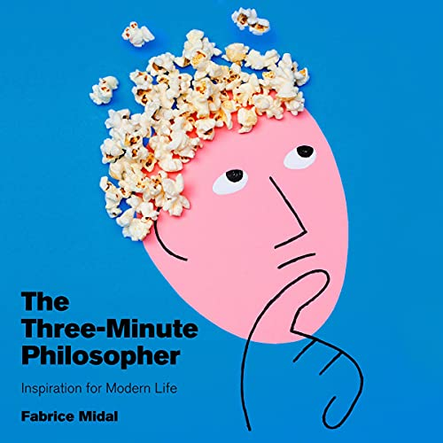 Listen The Three-Minute Philosopher: Inspiration for Modern Life audio book