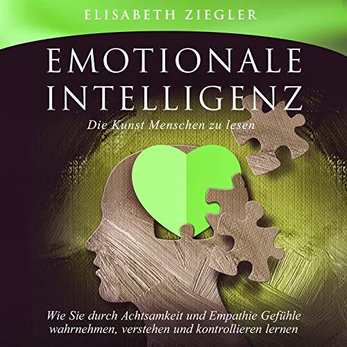 Emotionale Intelligenz - Die Kunst Menschen zu lesen Titelbild