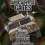 Downtime and Death: Apocalypse Gates, Book 5