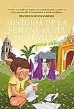Historia De La Semana Santa De Sevilla para Niños (Andalucía)