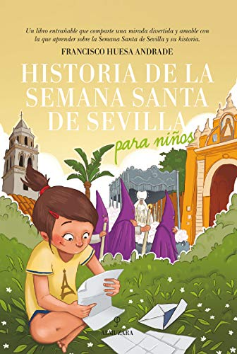 Historia De La Semana Santa De Sevilla para Niños (Andaluc
