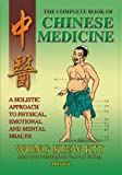 The Complete Book of Chinese Medicine: A Holistic Approach to Physical, Emotional and Mental Health (English Edition)
