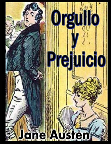 Orgullo y Prejuicio - Ilustraciones: Con ilustraciones / dibujos