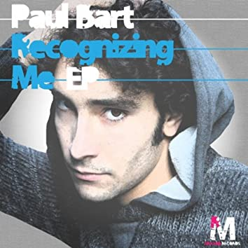 Recognizing Me EP