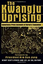 The Kwangju Uprising: A Miracle of Asian Democracy as Seen by the Western and the Korean Press (Pacific Basin Institute Book)
