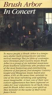 Brush Arbor: In Concert