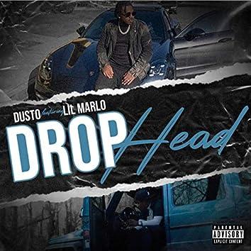 Drophead (feat. Lil Marlo)