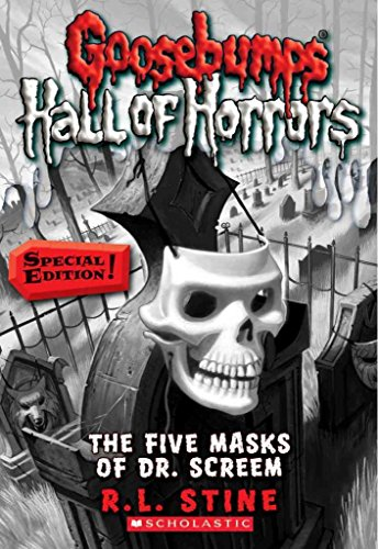 [Goosebumps Hall of Horrors #3: The Five Masks of Dr. Screem: Special Edition: Special Edition] (By: R L Stine) [published: October, 2011]