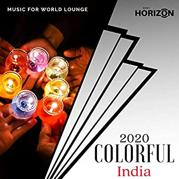 2020 Colorful India - Music For World Lounge