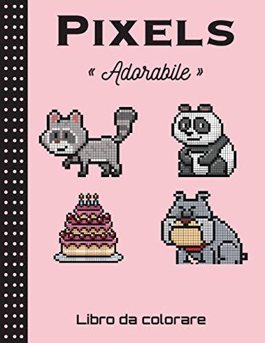 Pixels - Adorabile - libro da colorare: Cuaderno de dibujo de pixel art para niños y adultos - Cuaderno grande de pixel art cuadrado. Cuaderno de ... de colorear pixel art para niños y adultos