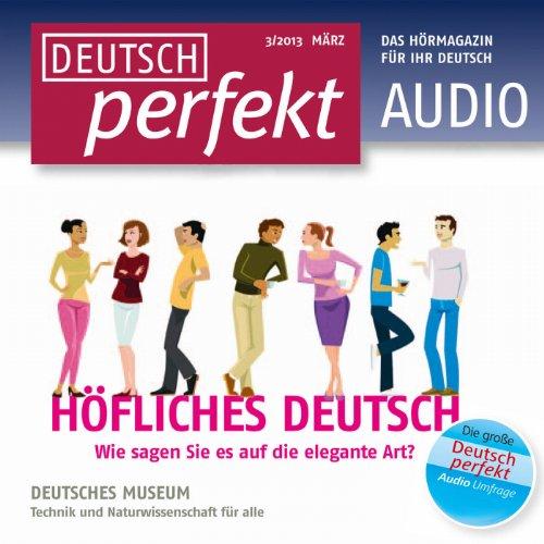 Deutsch perfekt Audio. 3/2013 Titelbild