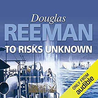 To Risks Unknown                   By:                                                                                                                                 Douglas Reeman                               Narrated by:                                                                                                                                 David Rintoul                      Length: 12 hrs and 23 mins     58 ratings     Overall 4.7