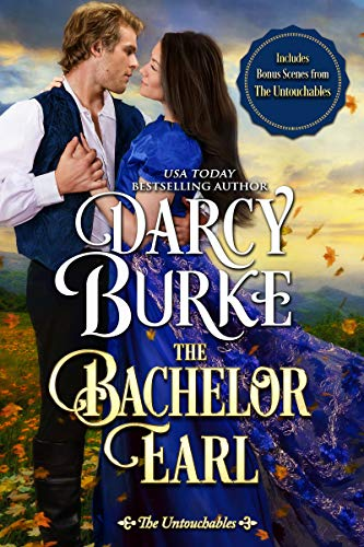 The Bachelor Earl: Includes Bonus Scenes from The Untouchables
