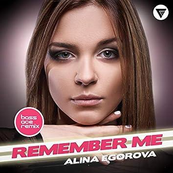 Remember Me (Bass Ace Remix)