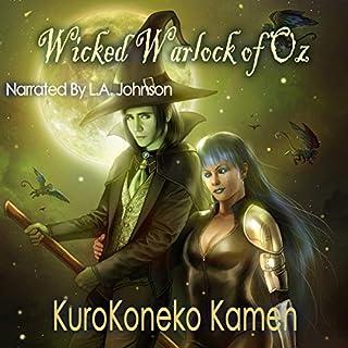Wicked Warlock of Oz audiobook cover art