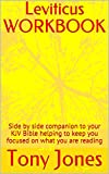 Leviticus WORKBOOK: Side by side companion to your KJV Bible helping to keep you...