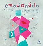 Emocionário: Diga o que você sente (Portuguese Edition)