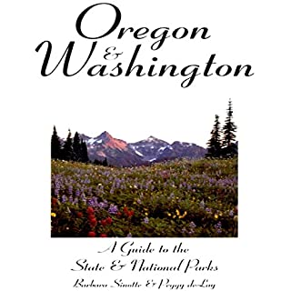 Oregon and Washington     State & National Parks Series              By:                                                                                                                                 Barbara Sinotte,                                                                                        Peggy Delay                               Narrated by:                                                                                                                                 Samuel Fleming                      Length: 8 hrs and 4 mins     2 ratings     Overall 1.5