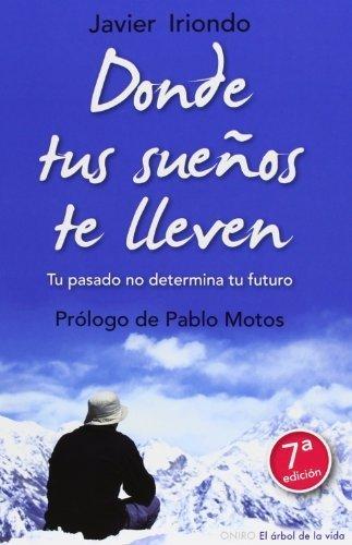 Donde tus sueños te lleven (El Arbol de la Vida) (Spanish Edition) by Jones, Henry Jr. Indiana (2008) Paperback