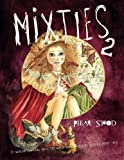 Mixties 2: It would not be long until The whole world would be hearing about them.Mixties Book Two. Illustrated Children book.: Volume 2