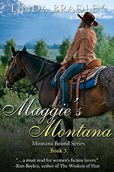 Maggie's Montana (Montana Bound Book 3) by [Linda Bradley]