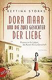 Dora Maar und die zwei Gesichter der Liebe von Bettina Storks