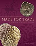 Made for Trade: A New View of Icenian Coinage