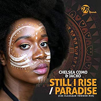 Still I Rise / Paradise (Cee Elassaad Voodoo Mix)