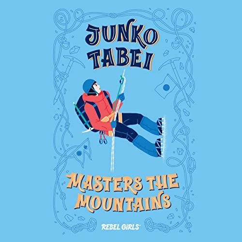 『Junko Tabei Masters the Mountains』のカバーアート