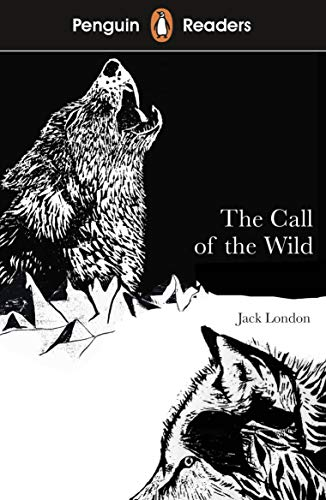 Penguin Readers Level 2: The Call of the Wild (ELT Graded Reader) (English Edition)