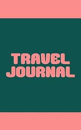 Travel Journal: Cute 5 x 8