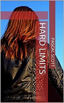 [Pascal Scott]のHard Limits (English Edition)