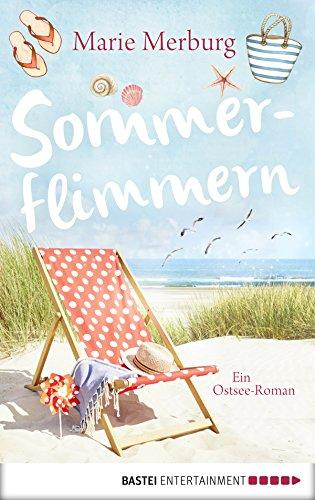 Sommerflimmern: Ein Ostsee-Roman (Rügen-Reihe 3)