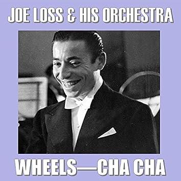 Wheels Cha Cha