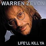 Zevon,Warren: Life'Ll Kill Ya: 20th Anniversary Edition [Vinyl LP] (Vinyl (0th Anniversary Edition))