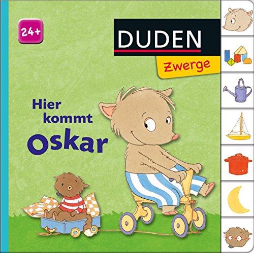 Hier kommt Oskar!: ab 24 Monaten (DUDEN Pappbilderbücher 24+ Monate)