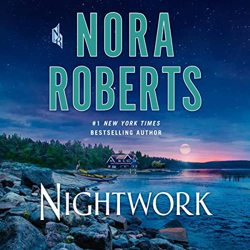 Nightwork Audiobook By Nora Roberts cover art