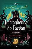 Profondeurs de l'océan - Et si Ariel n'avait jamais vaincu Ursula ? (Disney) - Format Kindle - 9782017104964 - 11,99 €