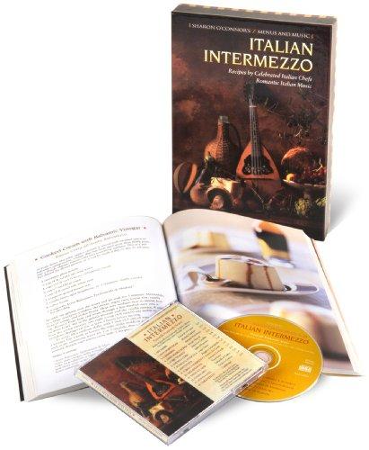 Italian Intermezzo: Recipes by Celebrated Italian Chefs, Romantic Italian Music (Cookbook & Music CD Boxed Set)