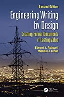 Engineering Writing by Design: Creating Formal Documents of Lasting Value, Second Edition