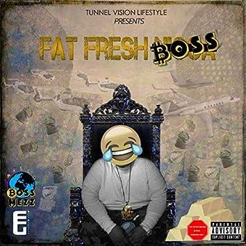 Fat Fresh Boss