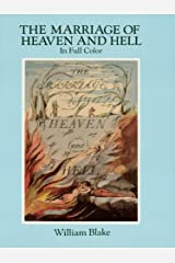 The Marriage of Heaven and Hell: A Facsimile in Full Color (Dover Fine Art, History of Art) Kindle Edition