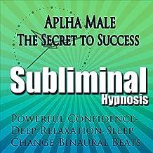 Alpha Male Subliminal